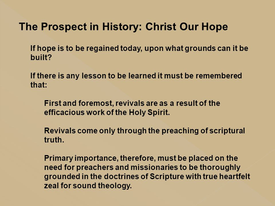 The Prospect in History: Christ Our Hope
