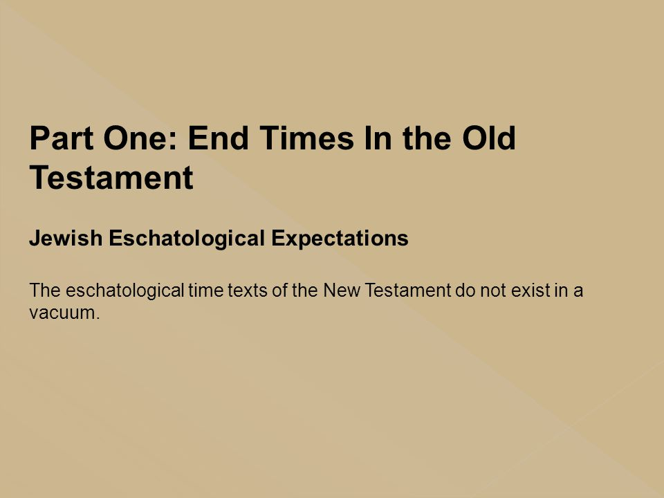 Part One: End Times In the Old Testament