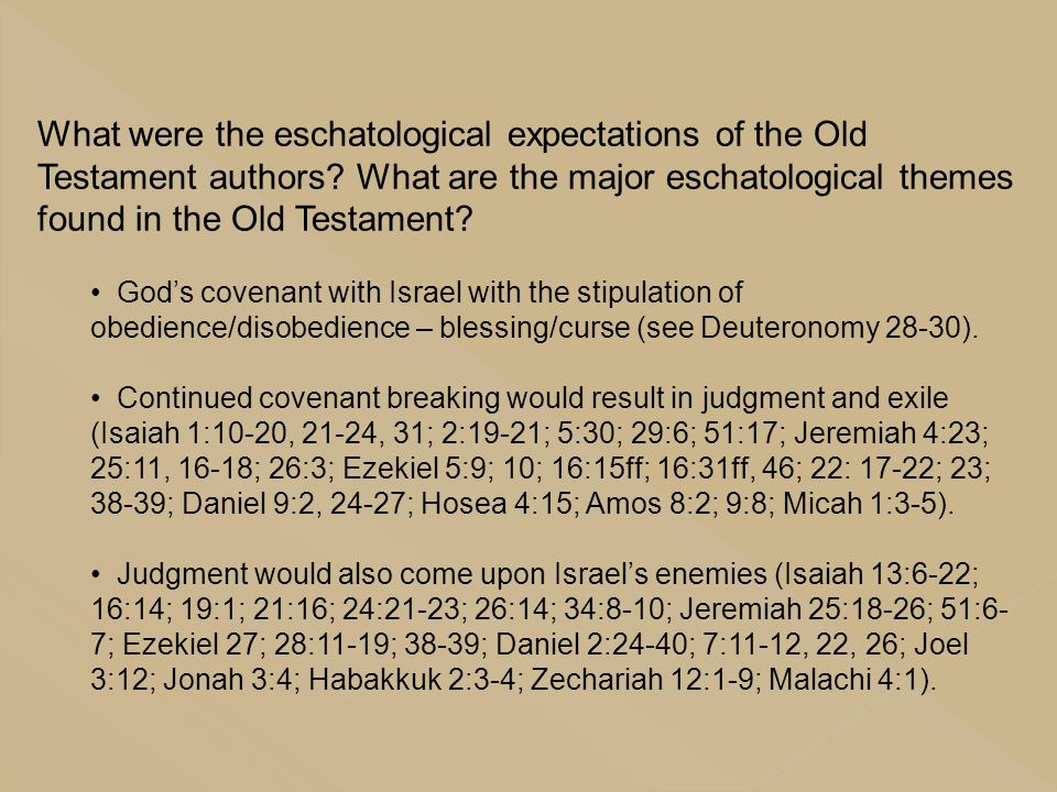 What were the eschatological expectations of the Old Testament authors