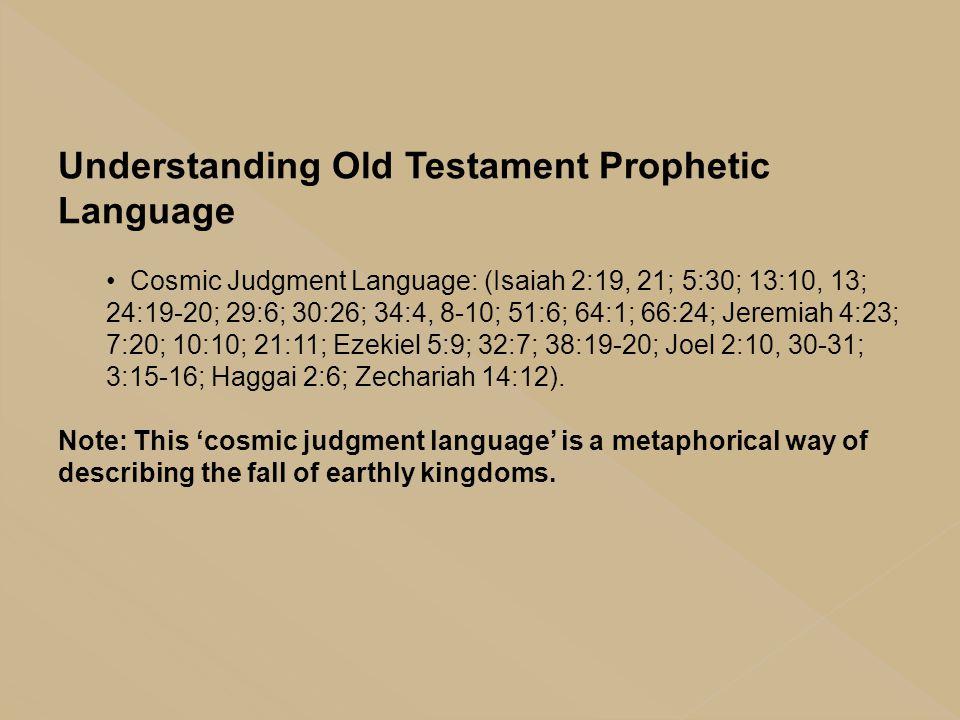 Understanding Old Testament Prophetic Language