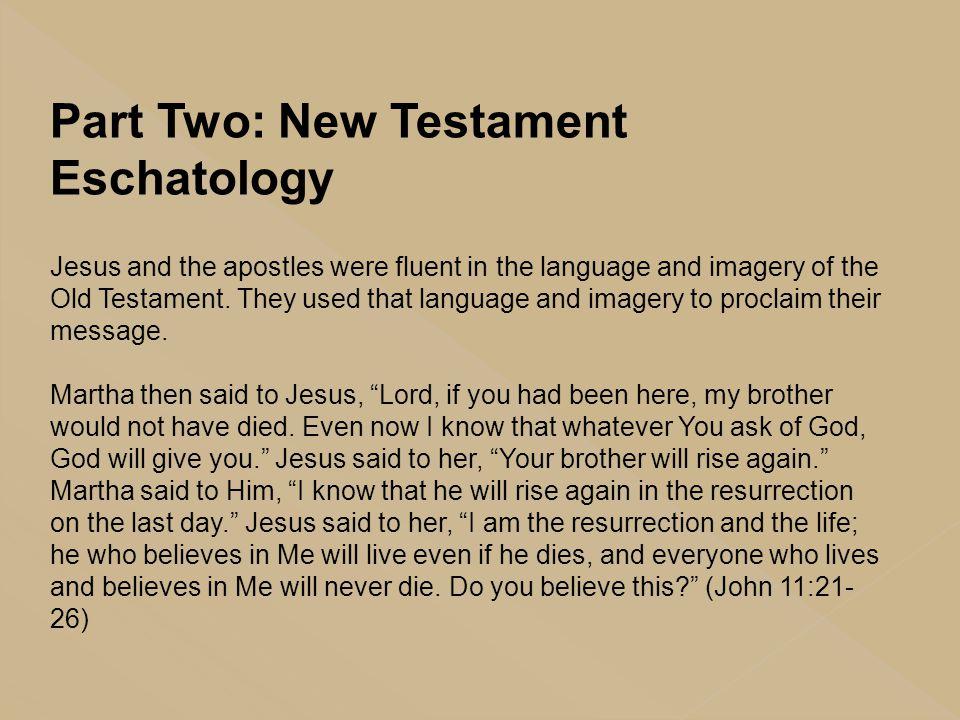 Part Two: New Testament Eschatology