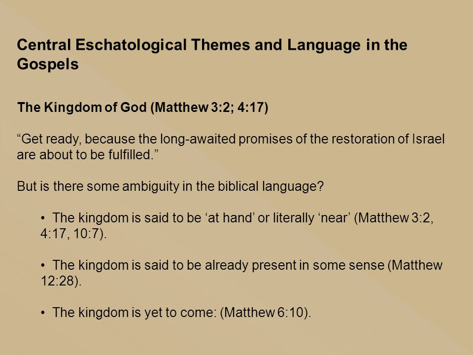 Central Eschatological Themes and Language in the Gospels
