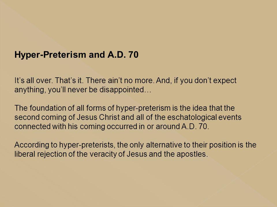 Hyper-Preterism and A.D. 70
