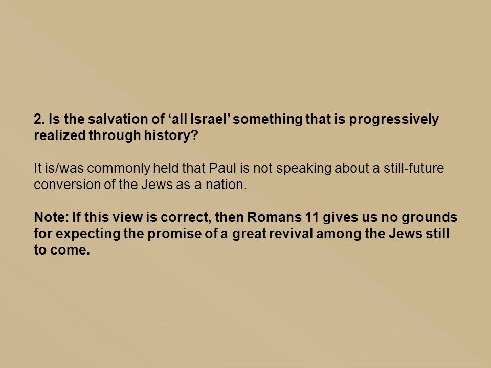 2. Is the salvation of 'all Israel' something that is progressively realized through history