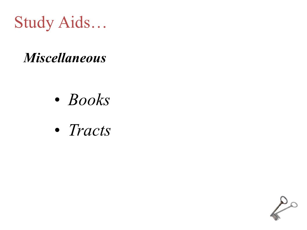 Study Aids… Miscellaneous Books Tracts