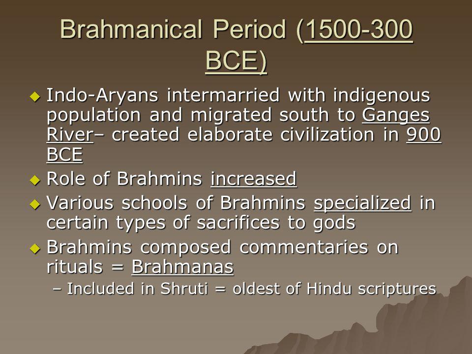 Brahmanical Period (1500-300 BCE)