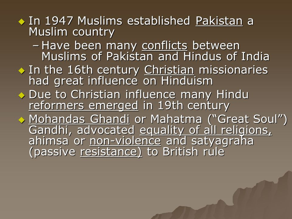 In 1947 Muslims established Pakistan a Muslim country