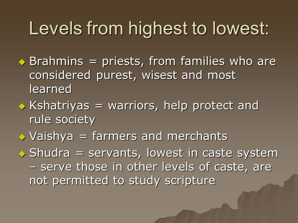 Levels from highest to lowest: