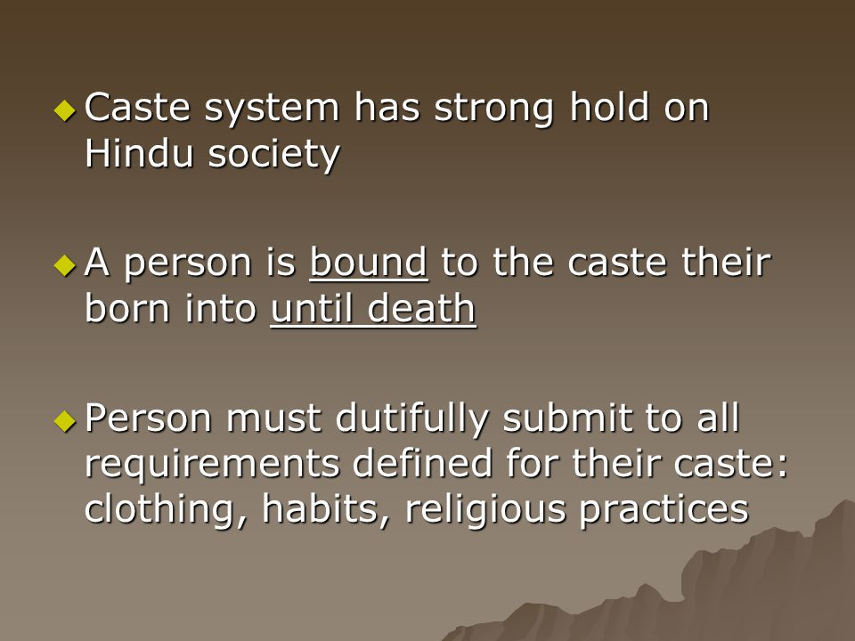 Caste system has strong hold on Hindu society