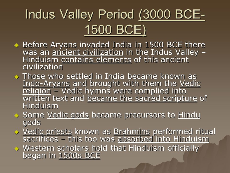 Indus Valley Period (3000 BCE-1500 BCE)