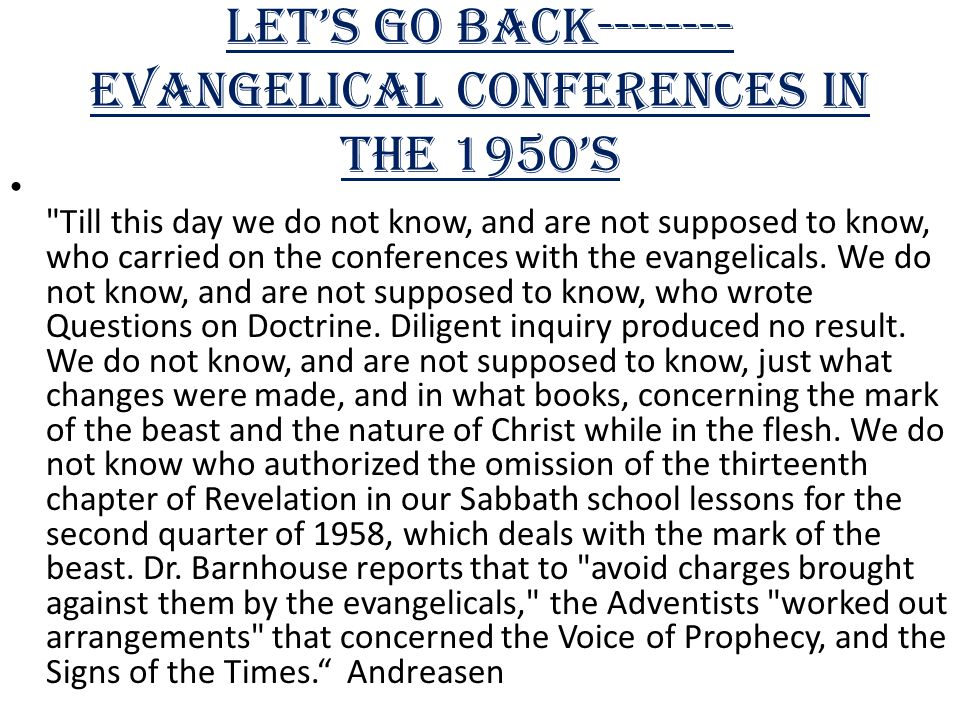Let's Go Back--------Evangelical Conferences in the 1950's