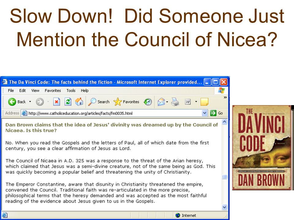 Slow Down! Did Someone Just Mention the Council of Nicea