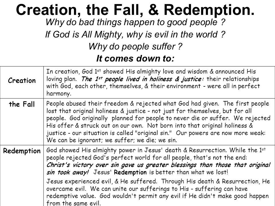 Creation, the Fall, & Redemption.