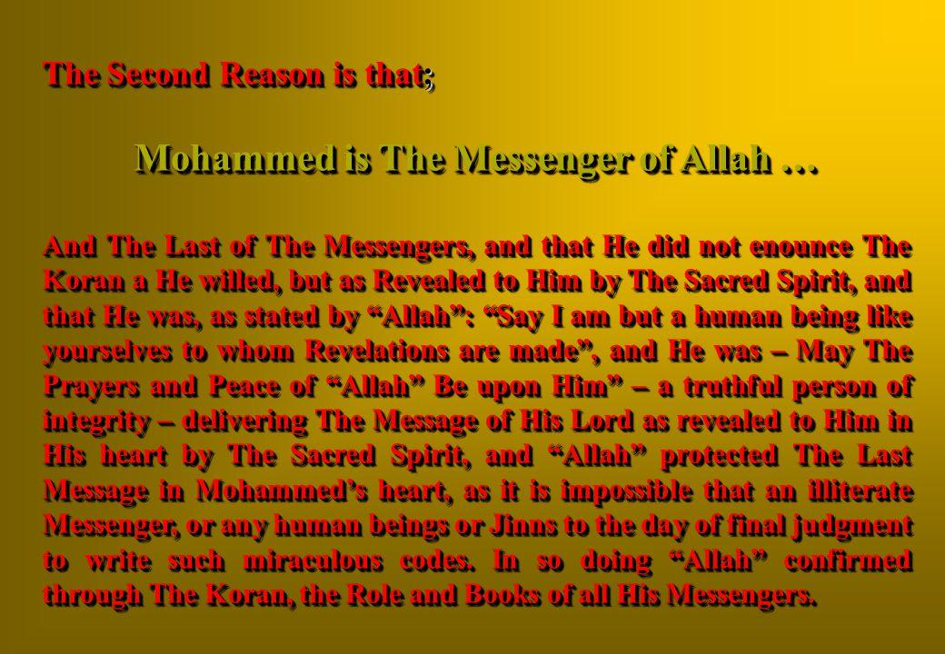 Mohammed is The Messenger of Allah …