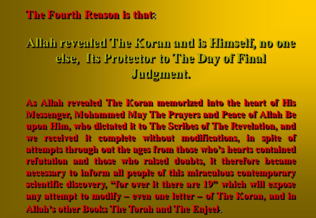 The Fourth Reason is that: