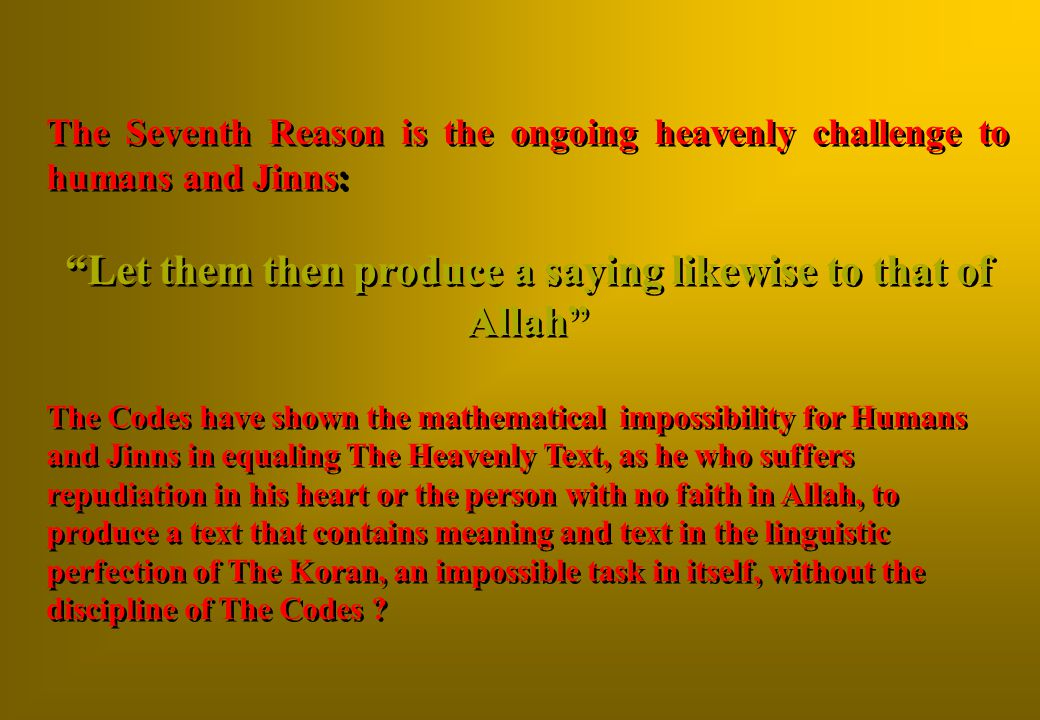 Let them then produce a saying likewise to that of Allah