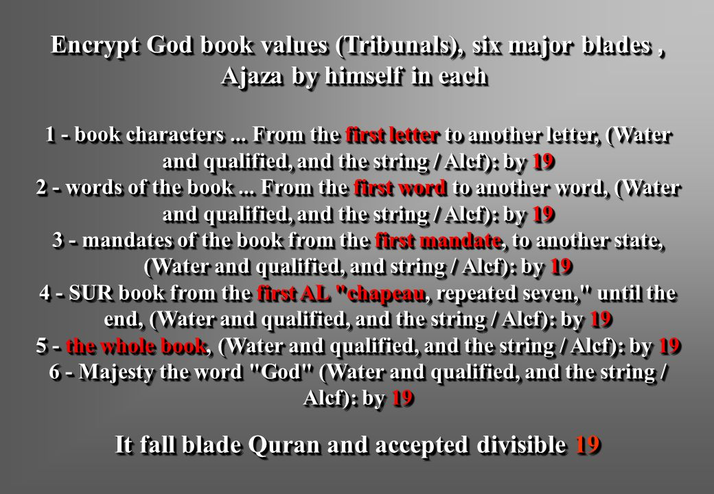 Encrypt God book values (Tribunals), six major blades, Ajaza by himself in each