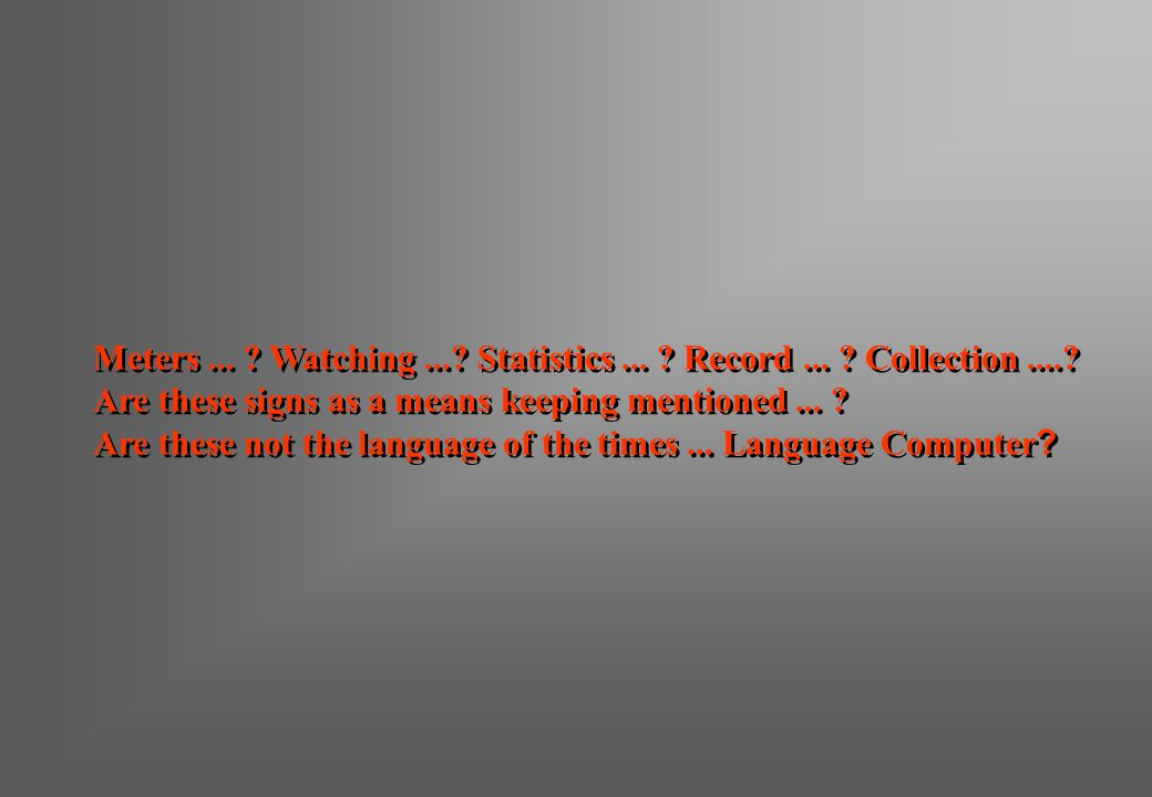 Meters. Watching. Statistics. Record. Collection