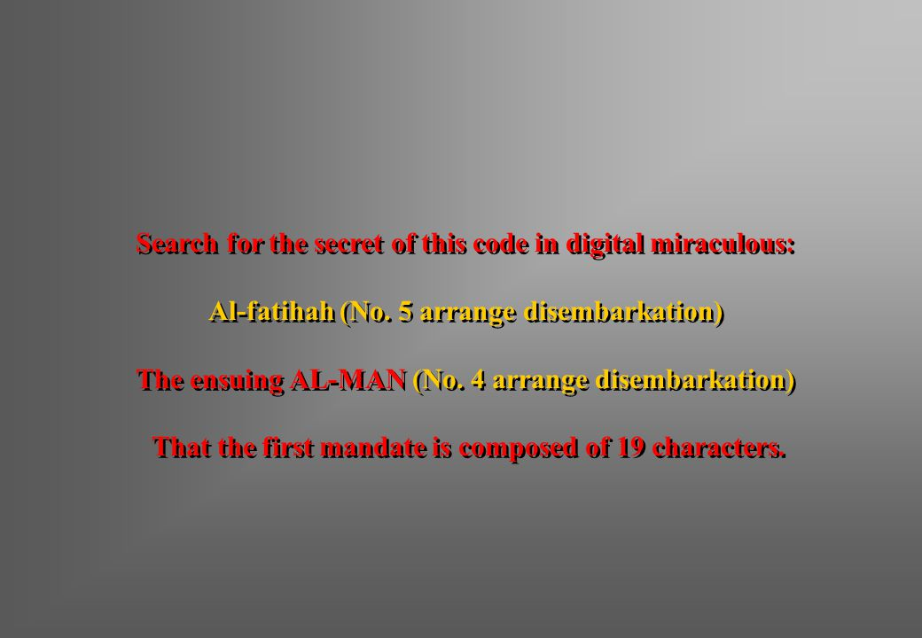 Search for the secret of this code in digital miraculous: Al-fatihah (No.
