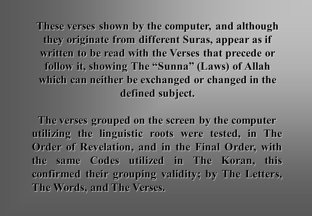 The verses grouped on the screen by the computer