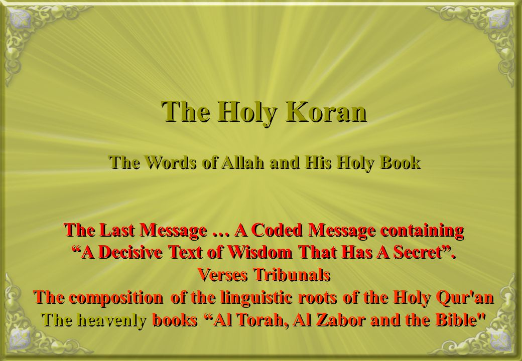 The Holy Koran The Words of Allah and His Holy Book