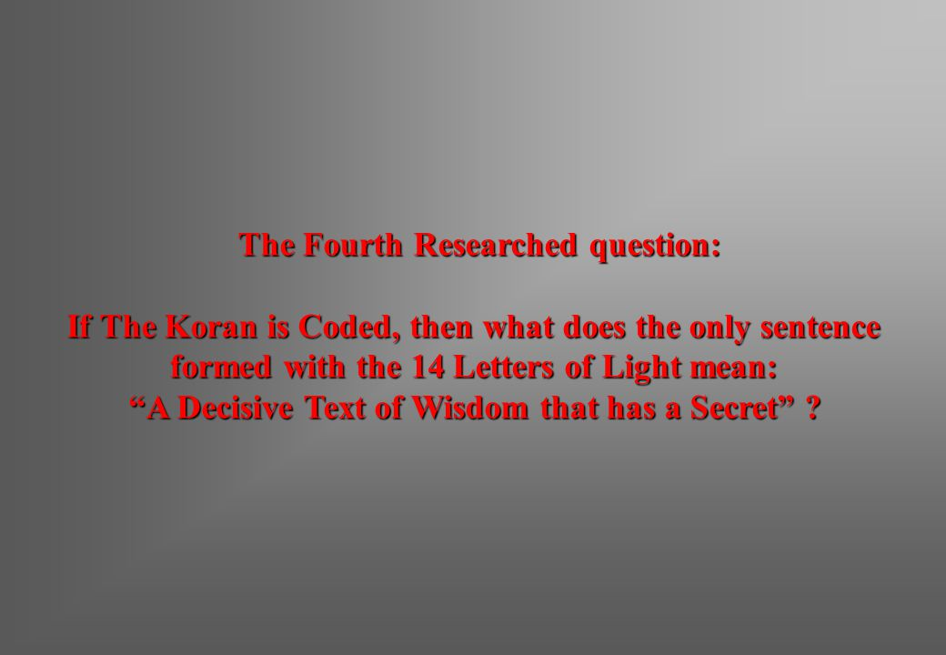 The Fourth Researched question: