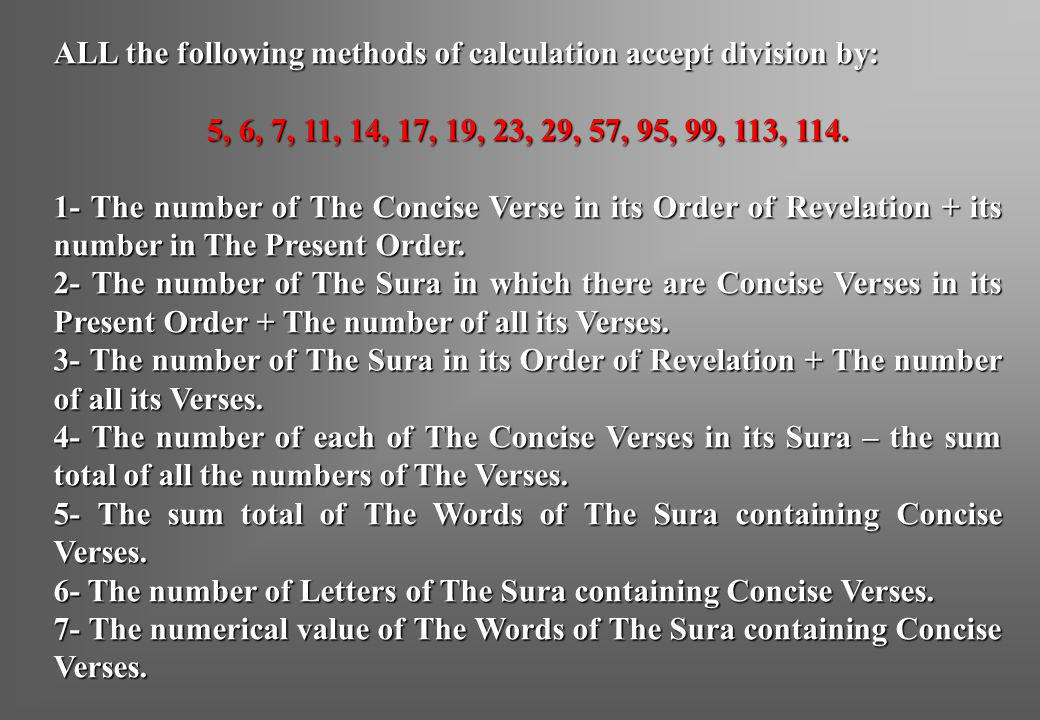 ALL the following methods of calculation accept division by: