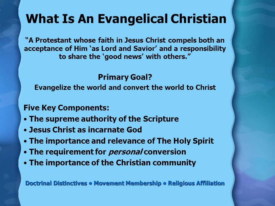 What Is An Evangelical Christian