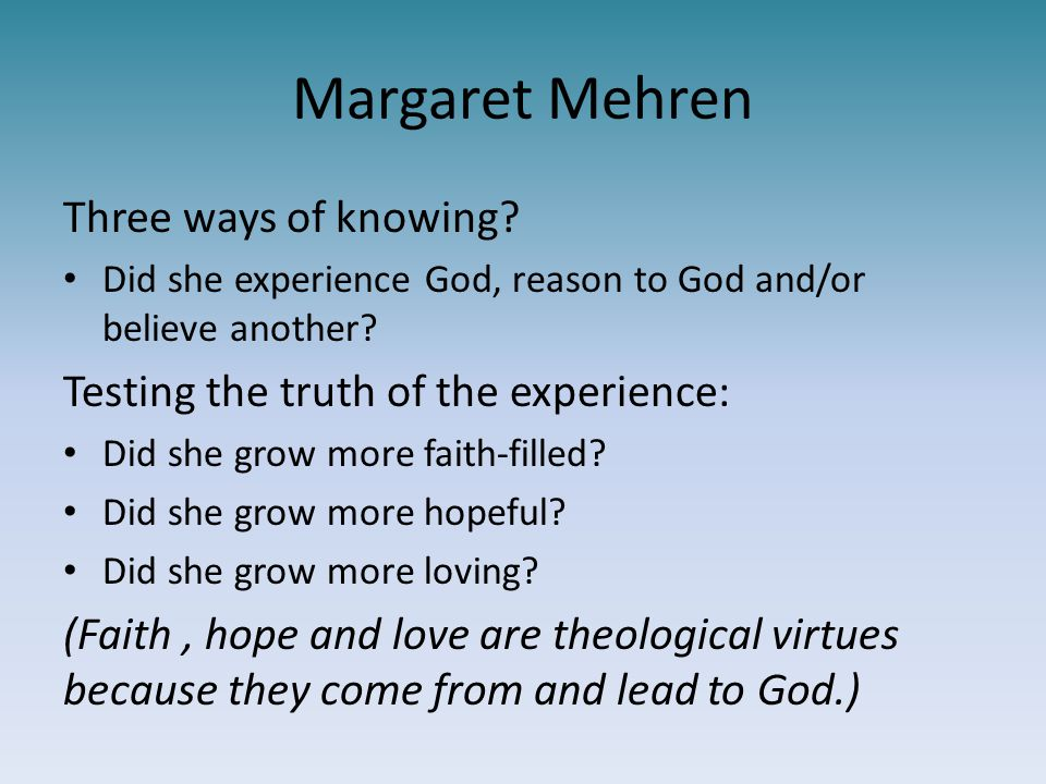 Margaret Mehren Three ways of knowing