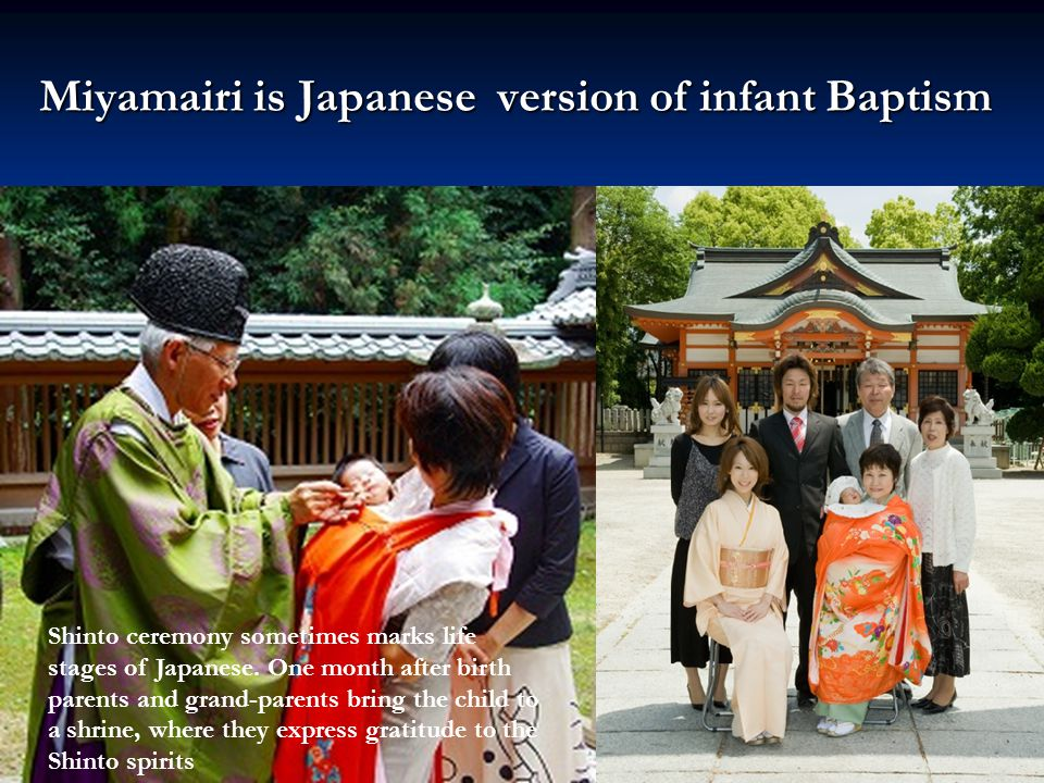 Miyamairi is Japanese version of infant Baptism