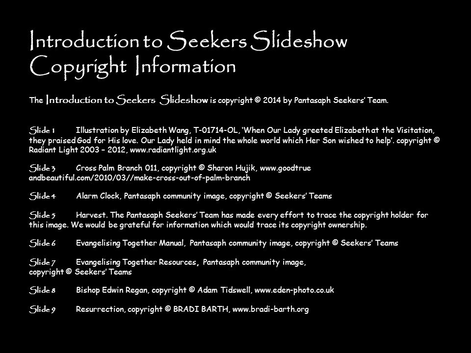 Introduction to Seekers Slideshow Copyright Information