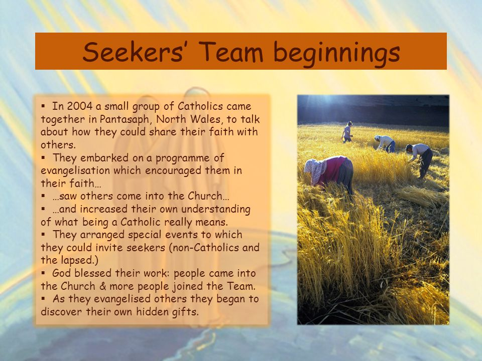 Seekers' Team beginnings