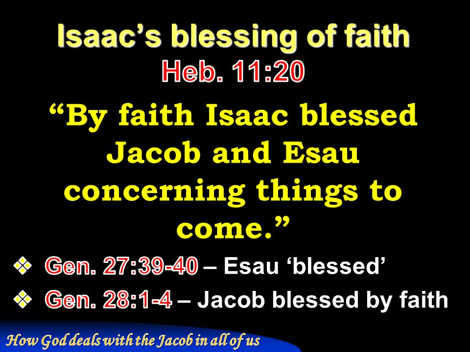 Isaac's blessing of faith