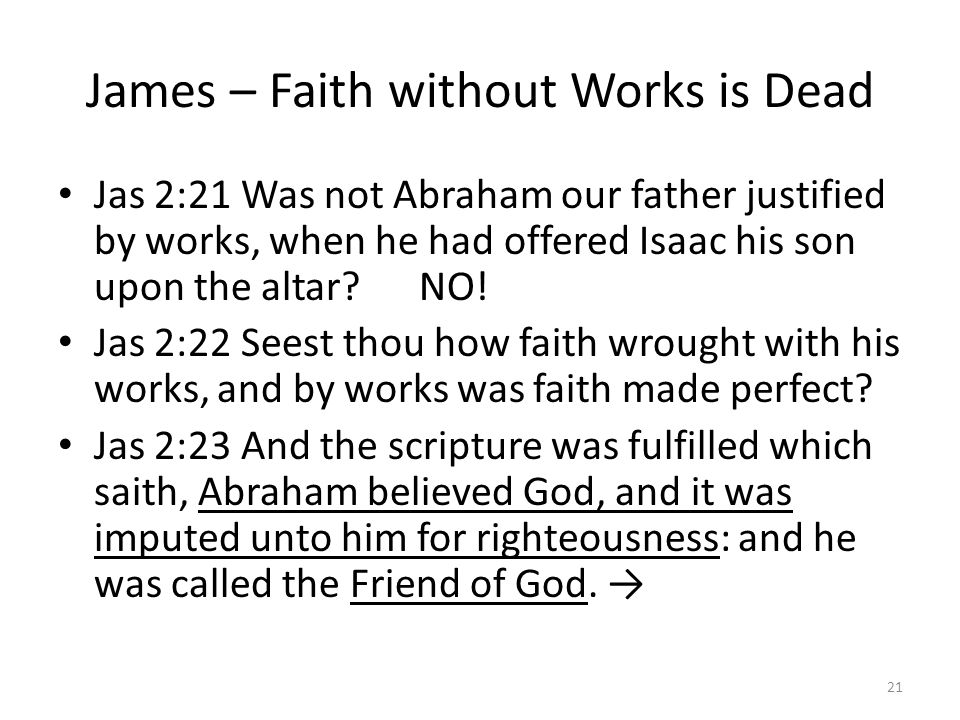 James – Faith without Works is Dead