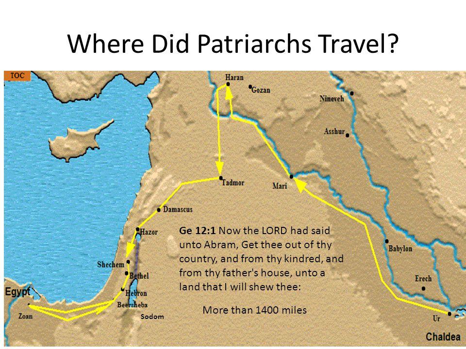 Where Did Patriarchs Travel