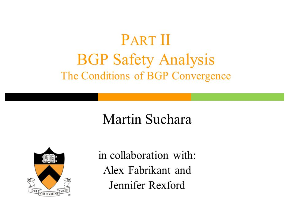 Part II BGP Safety Analysis The Conditions of BGP Convergence