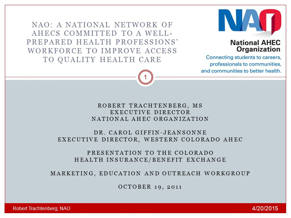 NAO: a national network of ahecs committed to a well-prepared health professions' workforce to improve access to quality health care