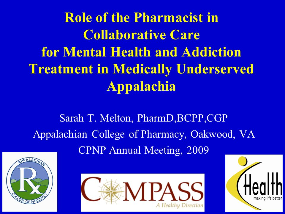 Role of the Pharmacist in Collaborative Care for Mental Health and Addiction Treatment in Medically Underserved Appalachia