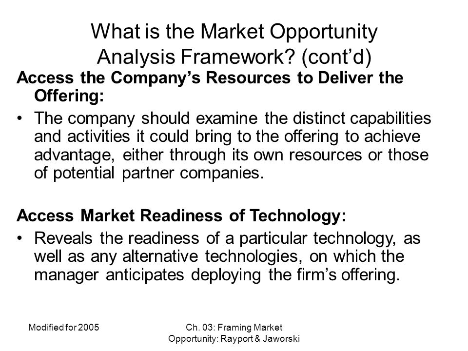 What is the Market Opportunity Analysis Framework (cont'd)