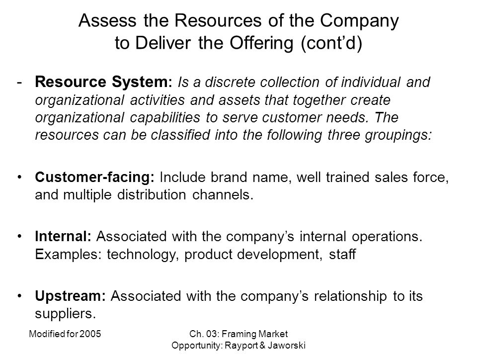 Assess the Resources of the Company to Deliver the Offering (cont'd)