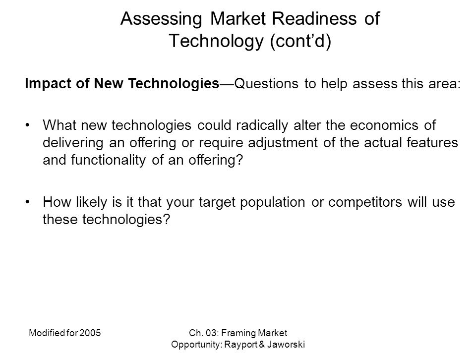 Assessing Market Readiness of Technology (cont'd)