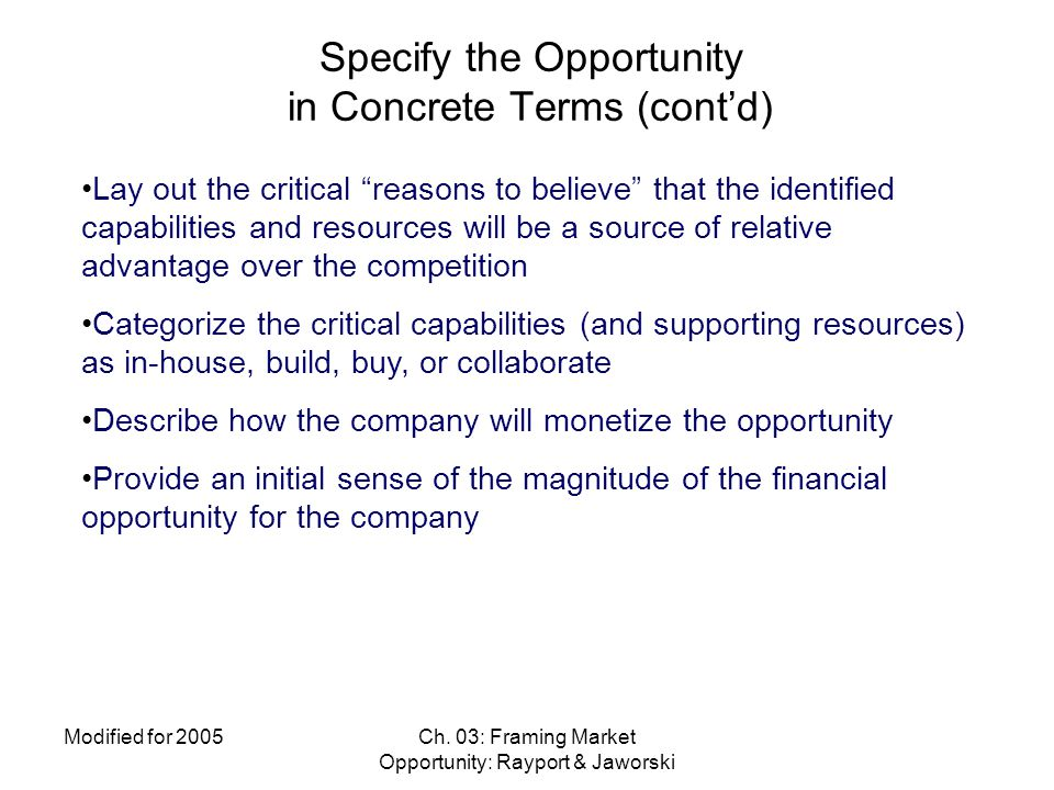 Specify the Opportunity in Concrete Terms (cont'd)