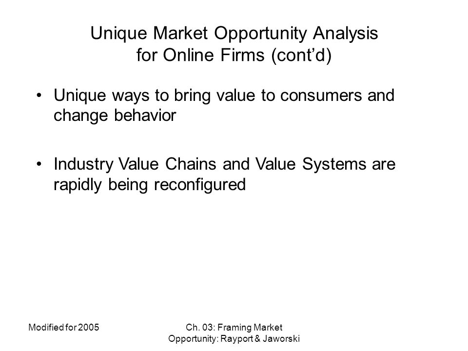 Unique Market Opportunity Analysis for Online Firms (cont'd)