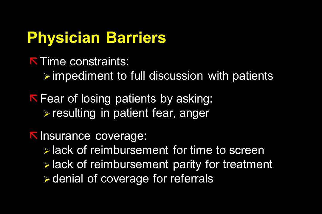 Physician Barriers Time constraints: