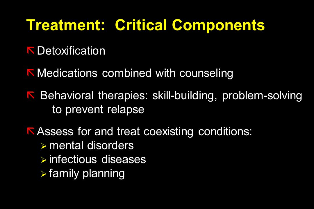 Treatment: Critical Components