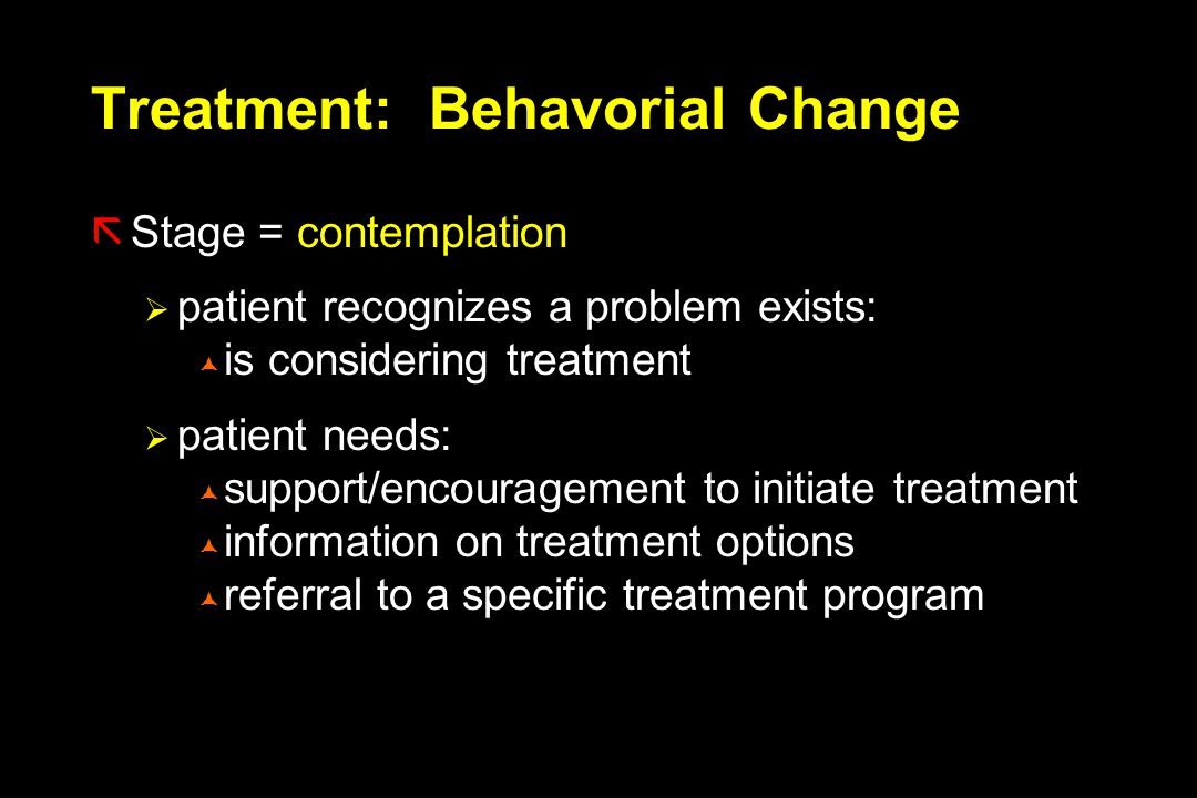 Treatment: Behavorial Change