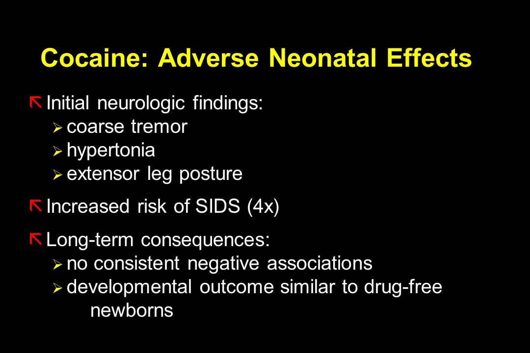 Cocaine: Adverse Neonatal Effects