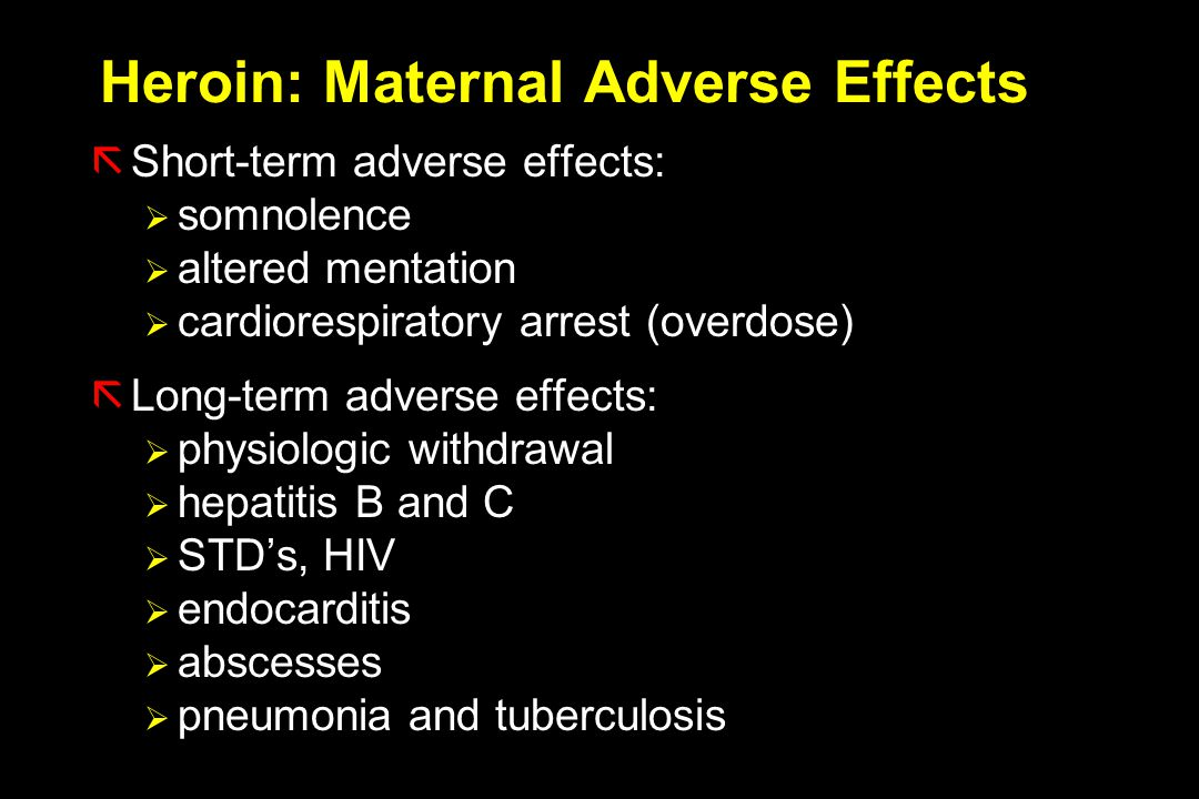 Heroin: Maternal Adverse Effects