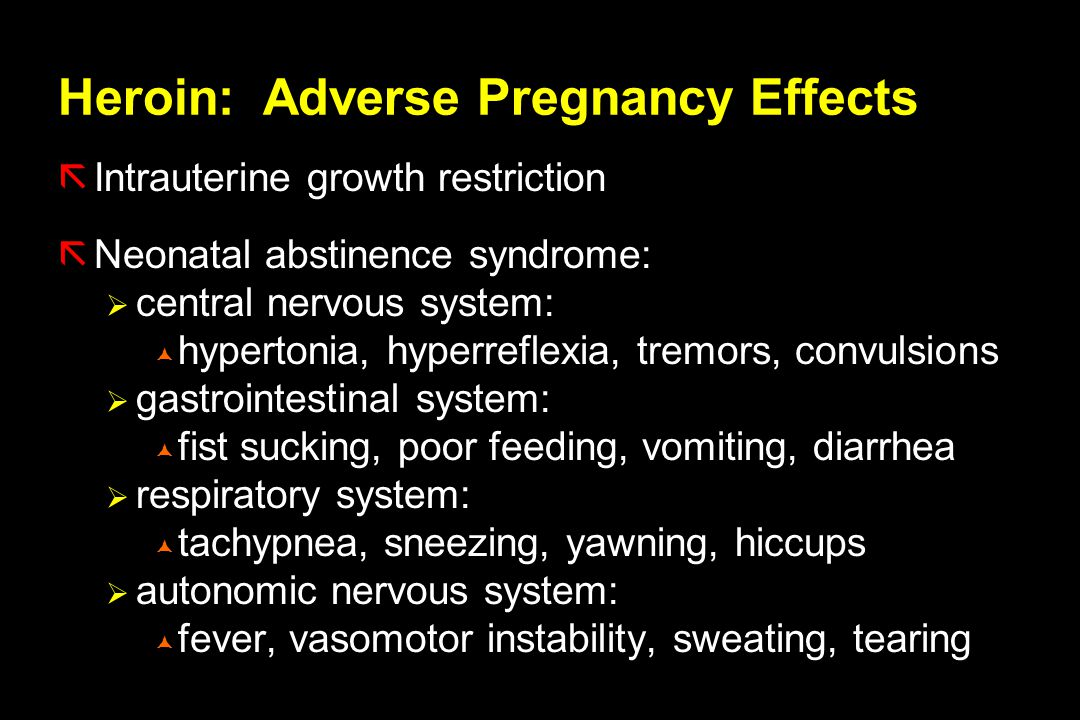 Heroin: Adverse Pregnancy Effects