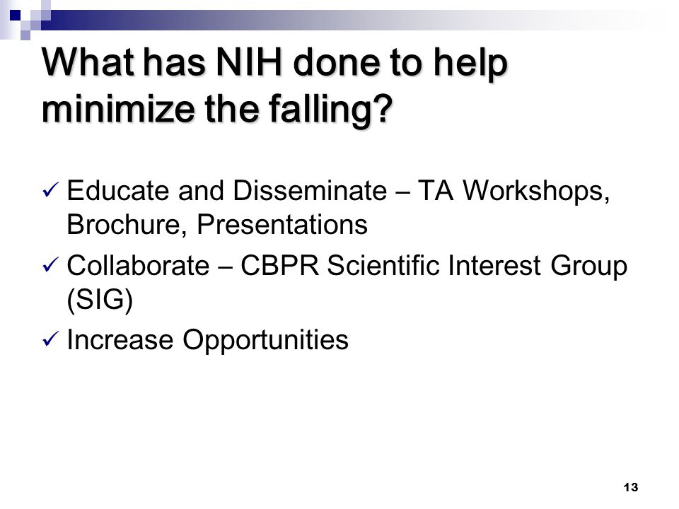 What has NIH done to help minimize the falling